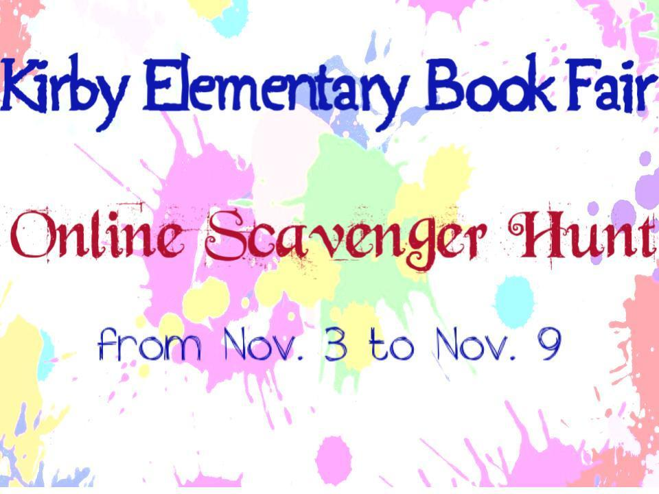 Kirby Elementary Library is Hosting an Online Scavenger Hunt!!!!